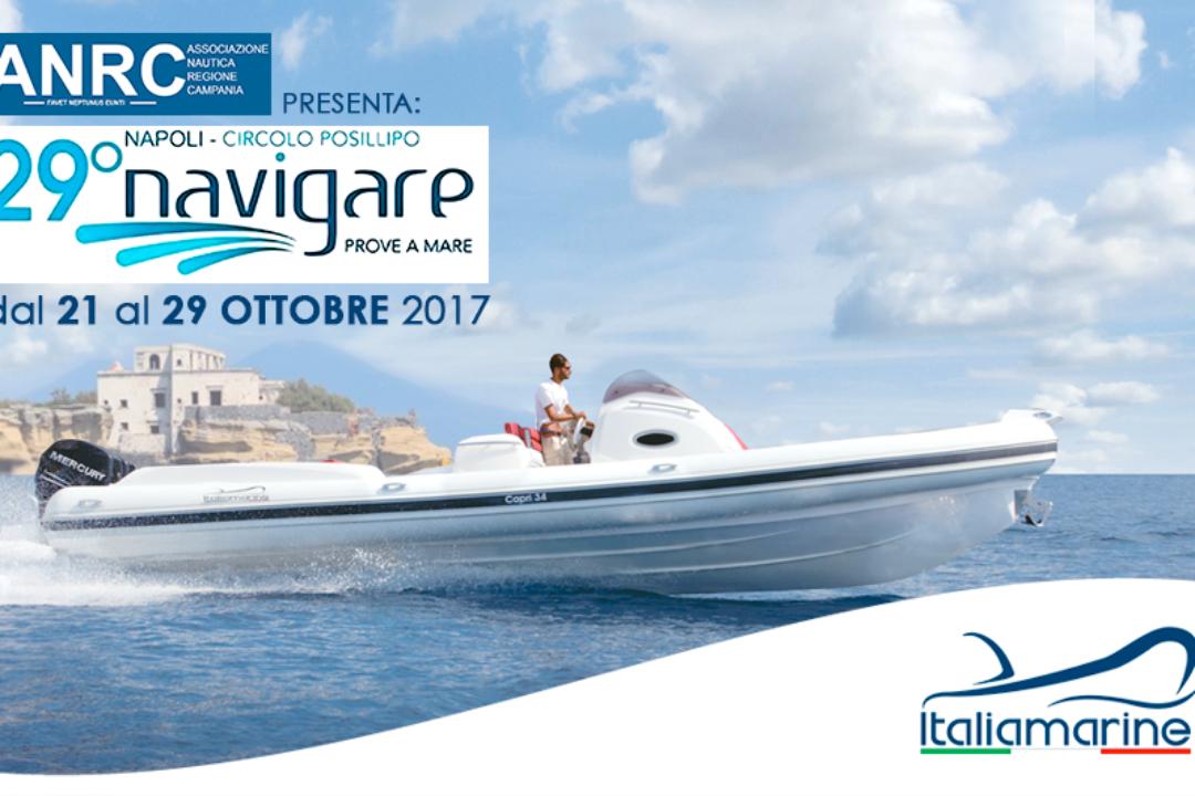 Italiamarine al NAVIGARE dal 21 al 29 Ottobre 2017, Circolo Posillipo Napoli